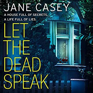 Let the Dead Speak: A Maeve Kerrigan crime thriller Audiobook