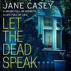 Let the Dead Speak: A Maeve Kerrigan crime thriller Hörbuch