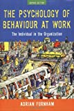The Psychology of Behaviour at Work, Adrian Furnham, 1841695041