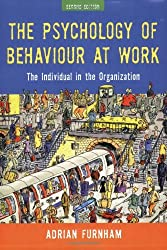 The Psychology of Behaviour at Work: The Individual in the Organisation