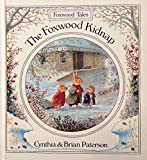 The Foxwood Kidnap (Foxwood Tales)
