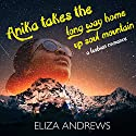 Anika Takes the Long Way Home up Soul Mountain: A Lesbian Romance: Rosemont Duology, Book 2 Audiobook by Eliza Andrews Narrated by Angela Rysk