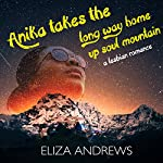Anika Takes the Long Way Home up Soul Mountain: A Lesbian Romance: Rosemont Duology, Book 2 | Eliza Andrews