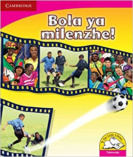 Bola ya milenzhe! (Tshivenda) (Little Library Literacy) (Venda Edition): 9780521724937: Amazon.com: Books