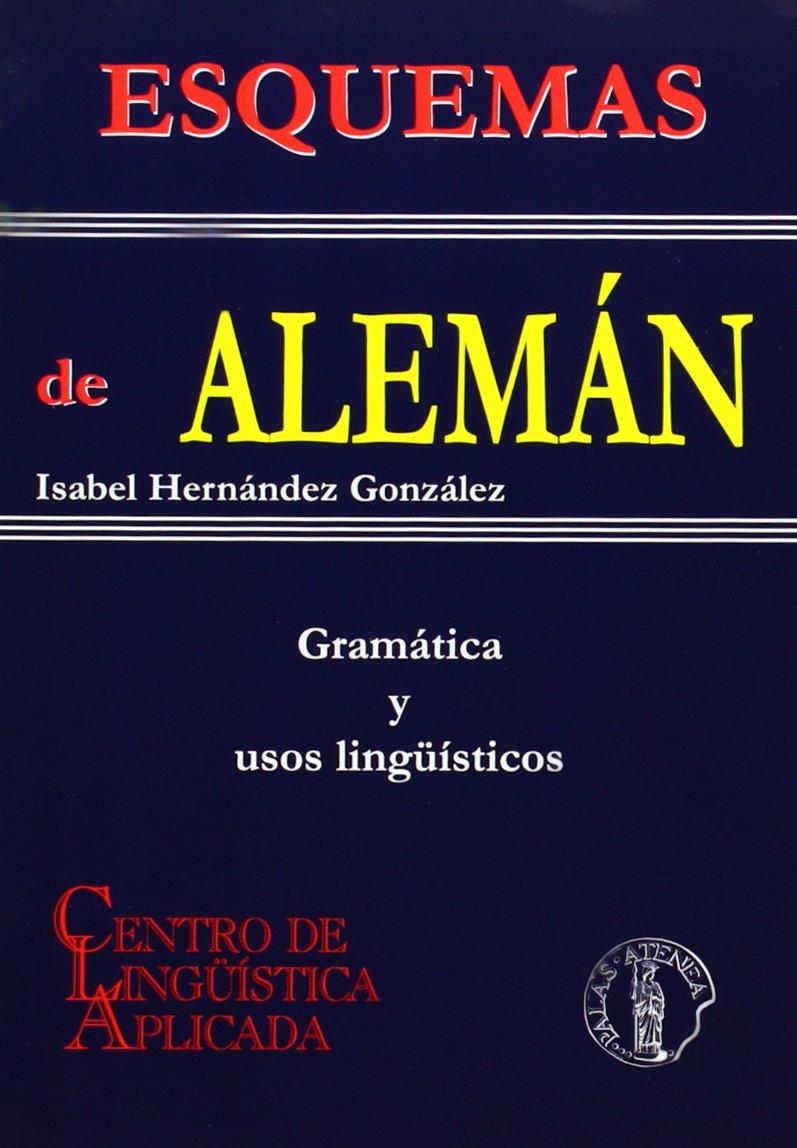 Esquemas de alemán : gramática y usos lingüísticos