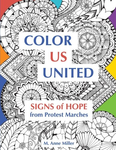 Color Us United: Signs of Hope from Protest Marches