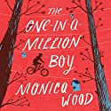 The One-in-a-Million Boy Audiobook by Monica Wood Narrated by Chris Andrew Ciulla