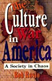 img - for The Culture War in America: A Society in Chaos by Bob Rosio (1995-10-03) book / textbook / text book