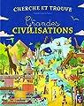 Cherche et trouve : Les grandes civilisations par Dallé-Asté