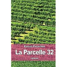 La Parcelle 32 (French Edition)