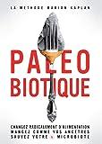 La paleobiotique