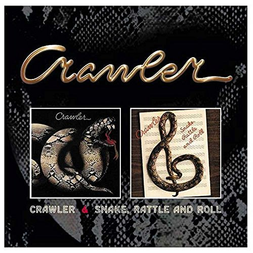 Crawler/Snake Rattle And Roll /  Crawler