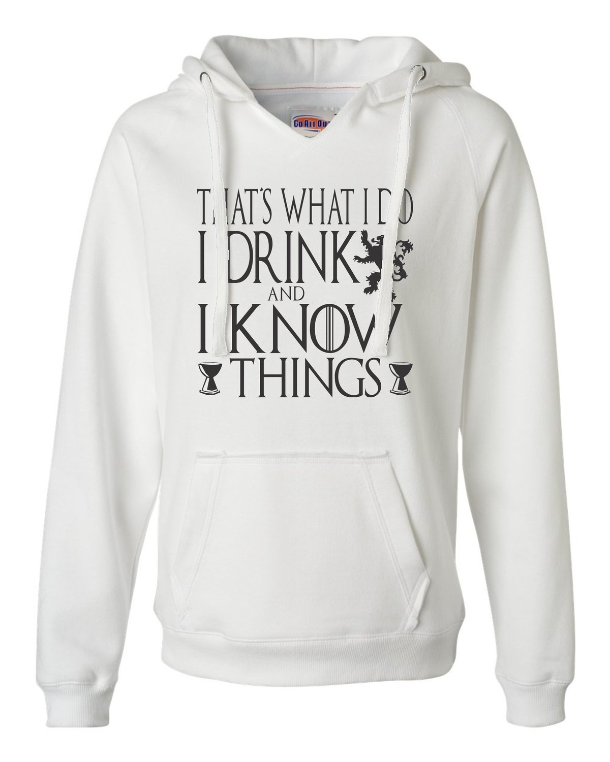 I Drink And I Know Things Funny Quote Deluxe Soft 7927 Shirts