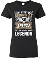 Ladies Life Begins At 50 1967 The Birth Of Legends Myth Funny DT T-Shirt Tee