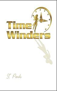 Time Winders: A Romantic Adventure Across Time