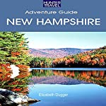 New Hampshire Travel Adventures | Elizabeth Dugger