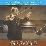 ドヴォルザーク : 交響曲 第8番 | ベートーヴェン : 「レオノーレ」 序曲 第2番 (Antonin Dvorak : Symphony No.8 | Ludwig van Beethoven : ''Leonore'' Overture No.2 / Bruno Walter | Columbia Symphony Orchestra)