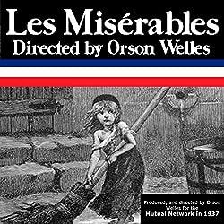 Orson Welles: Les Miserables, Episode 7, Conclusion