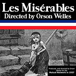 Orson Welles: Les Miserables, Episode 3, The Trial Radio/TV Program