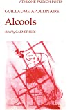Alcools (French Poets S.)
