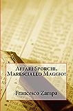 Affari Sporchi, Maresciallo Maggio! (I racconti della Riviera Vol. 4)