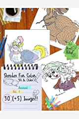 Sketches for Color: Assorted Vol. 1: for Young Adults & Older by Ariel L Hodge (2016-12-11) Paperback