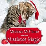 Mistletoe Magic | Melissa McClone