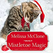 Mistletoe Magic | Melissa McClone