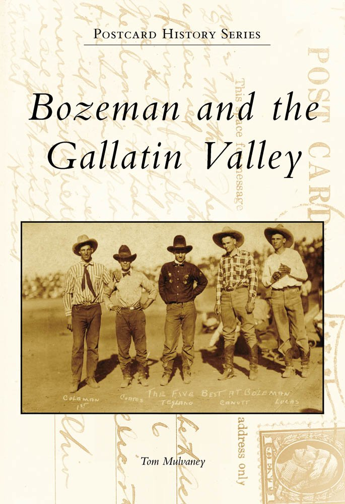 Download Bozeman and the Gallatin Valley (Postcard History) pdf