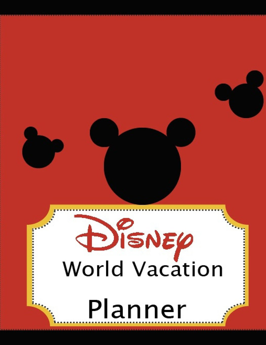 Disney World Vacation Planner: Travel Planning Journal ...