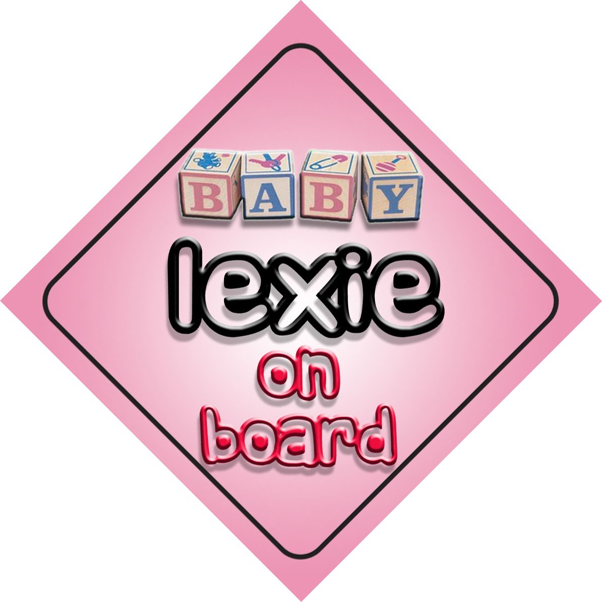 Baby Girl Lexie on board novelty car sign gift/present for new child/newborn baby by mybabyonboard UK   B008D1F5QC