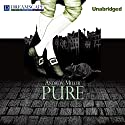 Pure Audiobook by Andrew Miller Narrated by Ralph Cosham