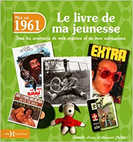 Amazon Fr 1961 Le Livre De Ma Jeunesse Armelle Leroy