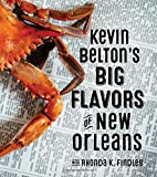 img - for Kevin Belton s Big Flavors of New Orleans book / textbook / text book