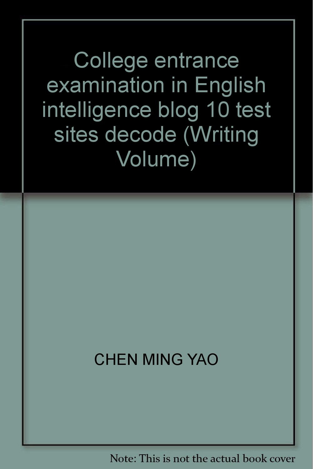Download College entrance examination in English intelligence blog 10 test sites decode (Writing Volume) pdf