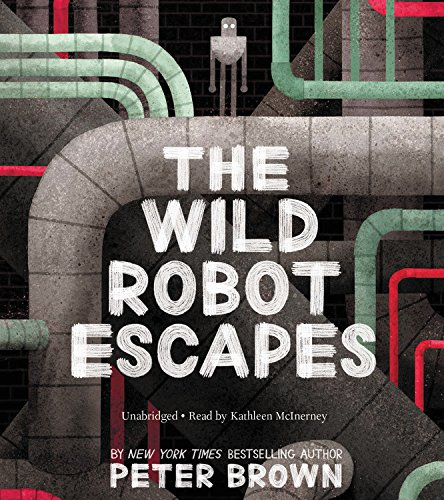 The Wild Robot Escapes: Library Edition by Blackstone Pub