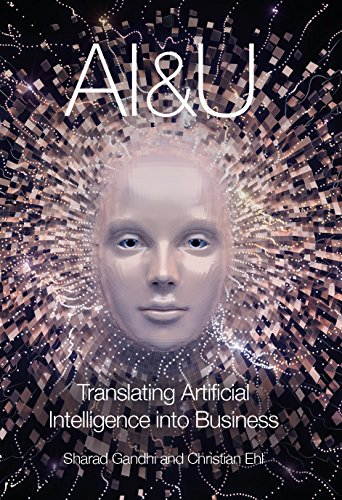 Download for free AI&U: Translating Artificial Intelligence into Business