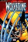 Wolverine, Tome 1 : Réunion  par Larsen