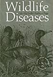 Wildlife Diseases, , 030630922X