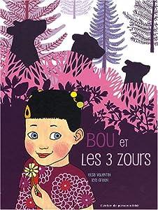 """Afficher """"Bou et les 3 zours"""""""
