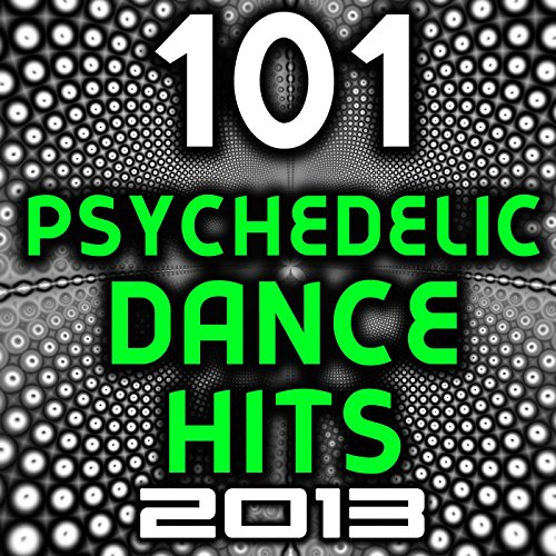 101 psychedelic dance hits 2013 best of top for Acid house anthems