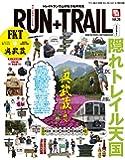 RUN + TRAIL(ランプラストレイル)  Vol.26 2017年 9月号 [雑誌]