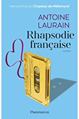 Rhapsodie française (LITTERATURE FRA) (French Edition) Kindle Edition