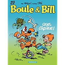 Boule et Bill - tome 29 - Quel cirque ! (French Edition)