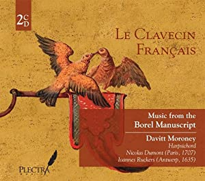 Le Clavecin Francais: Music from the Borel Manuscript