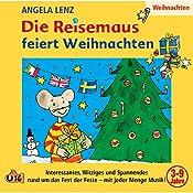 Die Reisemaus feiert Weihnachten | Angela Lenz