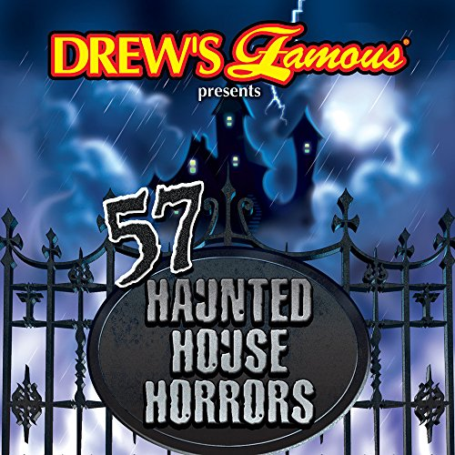 Drew's Famous 57 Haunted House Horrors