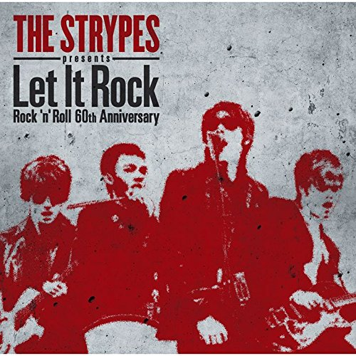 Let It Rock ~ Rock'n'Roll 60th Anniversary