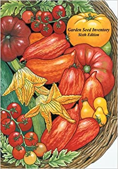 Garden Seed Inventory 6th Edition Inventory of Seed Catalogs