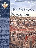 The American Revolution, Steven C. Bullock, 0195132246